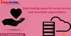 Free ‪#‎HostingSpace‬ For Social service and Charitable Organizations
