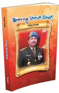 Visit for more detail http://abdulcholik.com/buku-baru/buku-baru-karya-abdul-cholik-bintang-untuk-emak