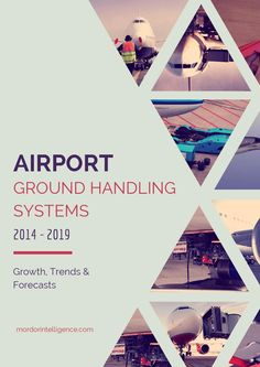 Airport ground handling systems passenger and cargo industry analysis and market forecast 2014 2019 Anniversary Years, Aviation Training, Employee Engagement, Trends, Handle, Ads, Magazine, Marketing, Magazines