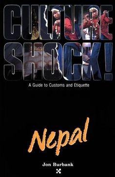Nepal (Culture Shock! A Survival Guide to Customs & Etiquette) null http://www.amazon.es/dp/1558680764/ref=cm_sw_r_pi_dp_GMH.ub0RRJ7J8