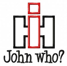 International Harvester John Who Applique by BabyLoveEmbroidery, $3.50. My dad would love this!