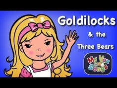 Goldilocks and the Three Bears - Story Time with MyVoxSongs - YouTube