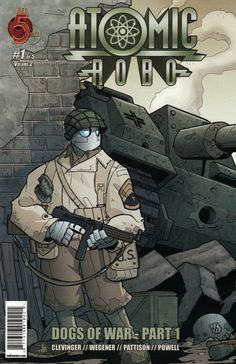 Atomic Robo Dogs of War 1