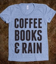 Coffee Books  Rain-my favorite things! Three of the reasons I love Seattle!