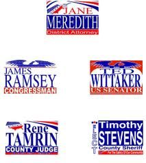 Multiple political signs Bandit Signs, Political Signs, Campaign Signs, Lawn Sign, Corrugated Plastic, Party Themes, Theme Ideas, Sign Design, Revolution