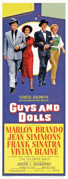 Guys and Dolls - USA directed by Joseph L. Mankiewicz, starring Marlon Brando, Jean Simmons, Frank Sinatra and Vivian Blaine. Go To Movies, Old Movies, Vintage Movies, Great Movies, Awesome Movies, Old Movie Posters, Classic Movie Posters, Classic Movies, Musical Film