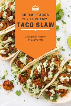 Shrimp Tacos with cabbage slaw and topped off with a creamy cilantro lime sauce. Perfect for grilling! Chipotle, Yogurt, Lets Taco Bout It, Cilantro Lime Sauce, Best Yet, Cabbage Slaw, Shrimp Tacos, Dinner Bell, Spring Recipes