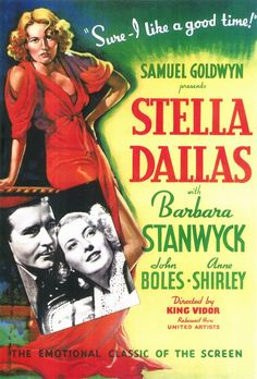 This is a great film.  Barbara Stanwyck has a knock out performance as Stella.  You'll love her and you'll also feel for her.