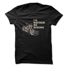 Id Rather Be Riding Great Gift For Any Motorcycle Fan - #sweatshirts #womens sweatshirt. BUY-TODAY => https://www.sunfrog.com/LifeStyle/Id-Rather-Be-Riding-Great-Gift-For-Any-Motorcycle-Fan.html?68278