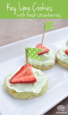 Key Lime cookies with Fresh Strawberries - dress up mix cookies with fresh fruit and add some cute washi tape flags.