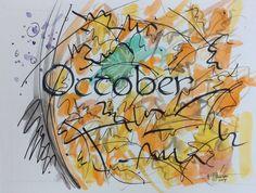 October calligraphy watercolor, inspired by Joan Miro, 2014, V. Atkinson.