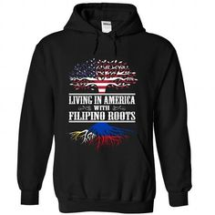Living in America with Filipino roots - #gift for men #bestfriend gift. SECURE CHECKOUT => https://www.sunfrog.com/States/Living-in-America-with-Filipino-roots-tjucjnfmsm-Black-Hoodie.html?68278