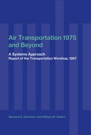 Air transportation 1975 and beyond by Bernard A. Schriever, William W. Seifert, June MIT Press edition, Hardcover in English Amazon Shares, Open Library, Physics, Transportation, This Book, Writing, Reading, Books, Free