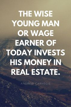 The Greatest Real Estate Quotes