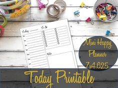 Hey, I found this really awesome Etsy listing at https://www.etsy.com/listing/467564534/today-mini-happy-planner-printable