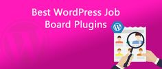 5+ #Best #WordPress #Job #Board #Plugins which can be used to post #job #vacancies and for #submission of #resumes & #job #applications. These plugins provide an #easy #way out to #integrate a fully #fledged #job #board #directly into your #WordPress Site. Some #of these WordPress Plugins come for a #price while the rest can be downloaded for #free.