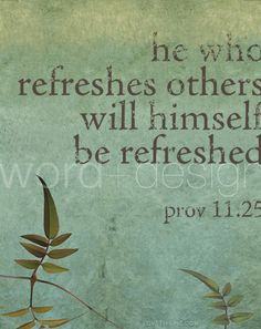 he who refreshes others life quotes quotes religious religious quotes proverb