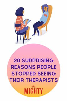 20 Surprising Reasons People Stopped Seeing Their Therapists