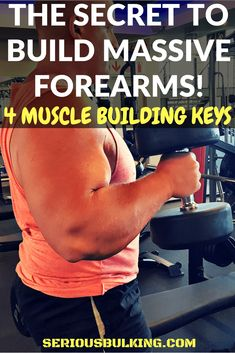 Learn how you CAN build massive forearms! 4 Secrets to building huge forearms. Build Muscle Fast, Gain Muscle, Planet Fitness Workout, Muscle Fitness, Mens Fitness, Forearm Workout, Muscle Training, Strength Training, Weight Training