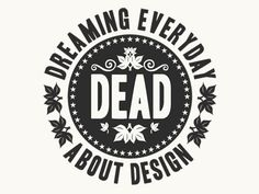 Dreaming EveryDay About Design