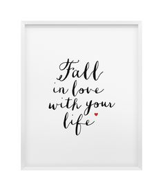 Grafika Fall in love with your life - Sklep Toto Design