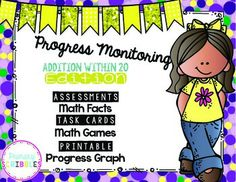 Progress Monitoring {Addition within 20} with Assessments/