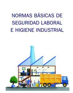 SGSST   Normas básicas de seguridad laboral e higiene industrial.