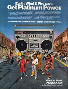 Advertisement for Panasonic radio cassette players, featuring Earth, Wind & Fire (c. Vintage Humor, Vintage Ads, Vintage Signs, Retro Ads, Vintage Music, Radios, Nostalgia, Earth Wind & Fire, Cassette Recorder