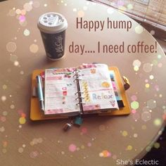 She's Eclectic: October Filofax photo-a-day challenge, final round-up - day 23, happy hump day. Coffee and my yellow original filofax.