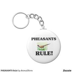 PHEASANTS Rule! Basic Round Button Keychain
