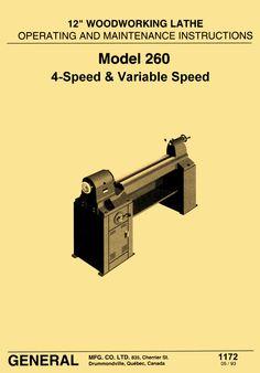 "General Model 260 12"" Variable Speed Wood Lathe Operating & Parts Manual - http://ozarktoolmanuals.com/machinemanual/general-model-260-12-variable-speed-wood-lathe-operating-parts-manual/ #Powermatic"