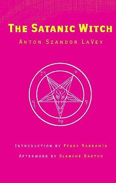 """""""The Satanic Witch"""" - Anton Szandor LaVey edition - """".undiluted Gypsy lore regarding the forbidden knowledge of seduction and manipulation"""". Satanic Rituals, Laveyan Satanism, The Satanic Bible, The Devil's Own, Kindle, Devil You Know, Angel Artwork, Music Words, Aleister Crowley"""