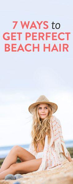 7 ways to get perfect beach hair via bustle.com