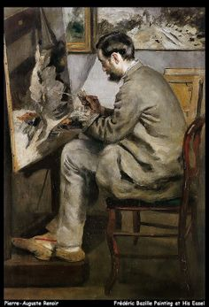 Pierre-Auguste Renoir  Frédéric Bazille Painting at His Easel ~Via Catherine Wadhams