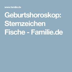 Geburtshoroskop: Sternzeichen Fische - Familie.de