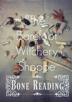 Bone Reading Service - The Barefoot Witchery Shoppe Best Of Intentions, The Conjuring, Barefoot, Reading, Word Reading, Sleight Of Hand, The Reader, Reading Books, Libros