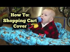 HOW TO: Shopping Cart Cover - YouTube