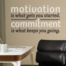 Motivation & Commitment Wall Quote $26.00 www.decalmywall.com