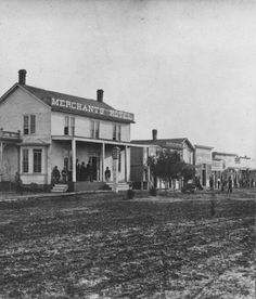 """Merchants Hotel, Abilene, Kansas, the new shipping point stimulated the growth of the town, it also brought in many undesirable characters. These """"undesirables"""" practically took possession of the place. Shootings were common, and the turbulent element,  continued to run things, until the County Court granted a petition to incorporate Abilene in 1869. Joseph G. McCoy became the mayor and the new city began to check the lawlessness."""