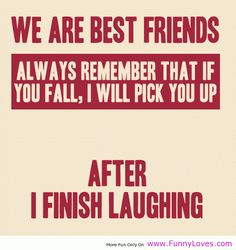 BEST FRIEND QUOTES FUNNY PINTEREST image quotes at hippoquotes.com
