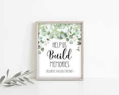Decorate a Block Sign, Help us Build Memories, Baby Shower Blocks, Succulent and Eucalyptus Greenery, 8x10 PDF File, Instant Download, HP2 Decorate A Block, Party Signs, Printed Materials, Greenery, How To Apply, Pdf, Place Card Holders, Baby Shower, Hand Painted