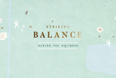 Striking a Balance During the Holidays – Free People Blog | Free People Blog #freepeople