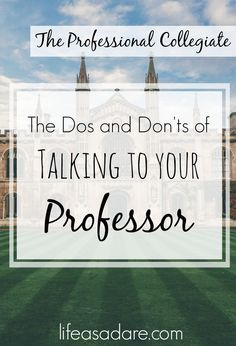 Today on The Professional Collegiate we're talking about how to talk to your professor! Talking to professorsis a quintessential part of student life, and if you don't talk to your pro…