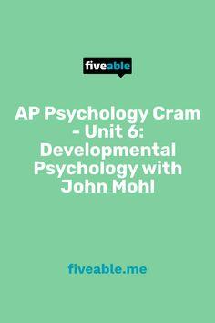 Ap Psychology, College Board, Developmental Psychology, Study, The Unit, Education, Studio, Studying, Onderwijs