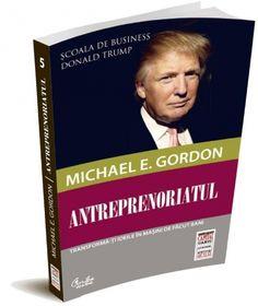 Antreprenoriatul by Michael E. Gordon