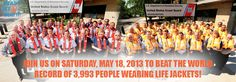"""Ready, Set, Wear It!"" Life Jacket World Record Day - May 18, 2013"