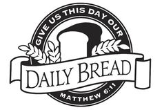 GIVE US THIS DAY OUR DAILY BREAD MATTHEW 6:11 Bible verse vinyl decal for wall, glass, mirror, bedroom, church, den, etc. God, Jesus, Faith, Lord, Heaven