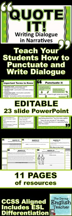Teach your students how to punctuate and write dialogue in their narratives! Common core aligned. Includes ESL differentiation.