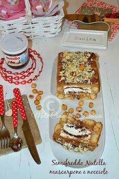 Semifreddo Nutella mascarpone e nocciole | Mela Cannella e Fantasia