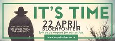 Angus Buchan » IT'S TIME, 22 April, Bloemfontein – Official
